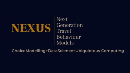 NEXt generation activity and travel behavioUr modelS: Bringing together choice modelling, data science and ubiquitous computing (NEXUS) | Institute for Transport Studies | University of Leeds