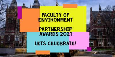Faculty of Environment Partnership Awards 2021